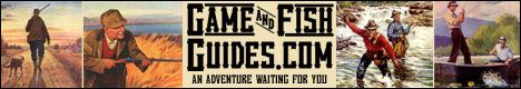 GameandFishGuides.com - the internet's most comprehensive directory of Hunting Guides, Fishing Guides, Outfitters and Lodges